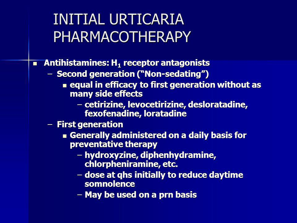 INITIAL URTICARIA PHARMACOTHERAPY