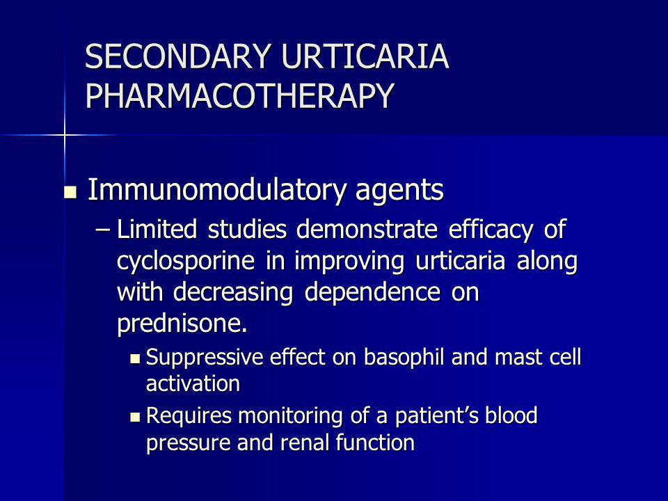 SECONDARY URTICARIA PHARMACOTHERAPY