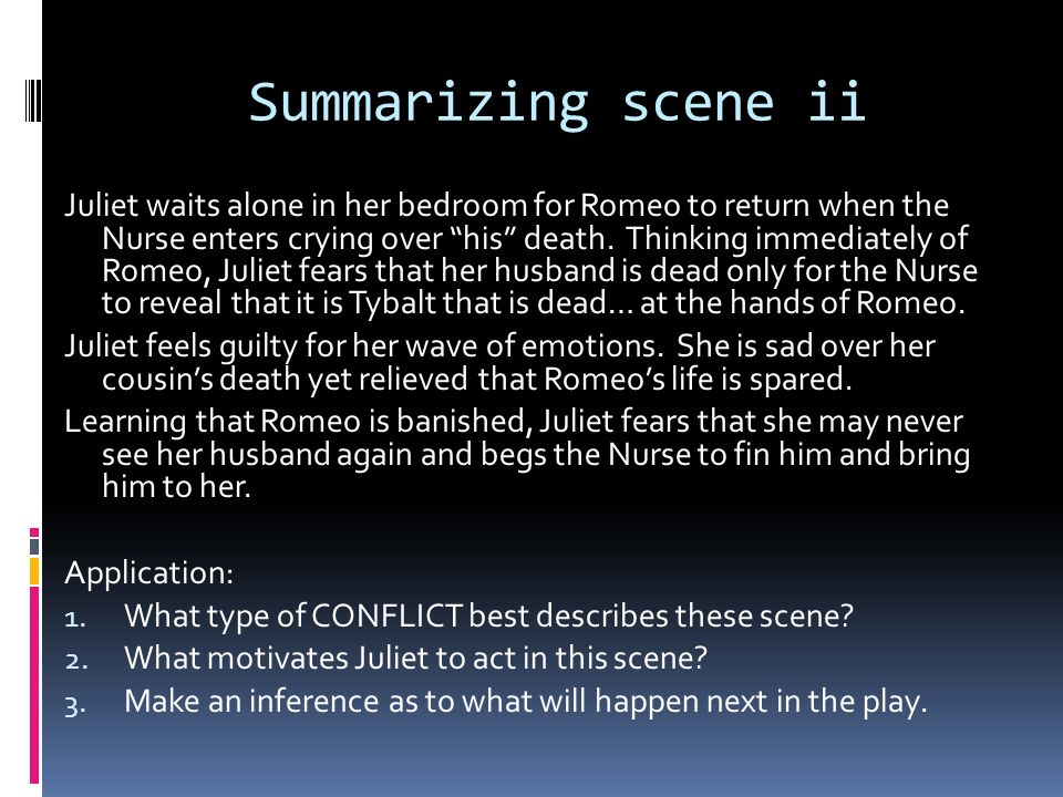 Summarizing scene ii