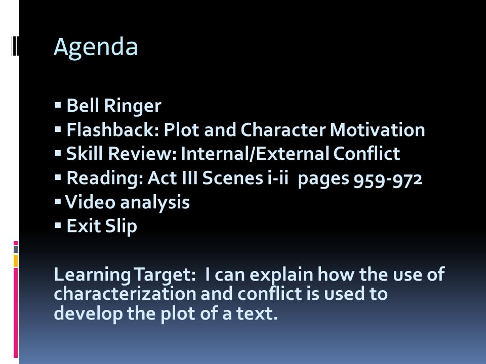 Agenda Bell Ringer Flashback: Plot and Character Motivation