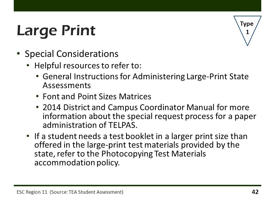 Large Print Special Considerations Helpful resources to refer to: