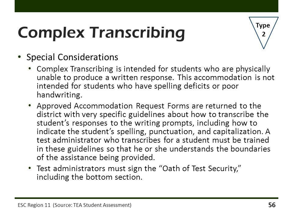 Complex Transcribing Special Considerations