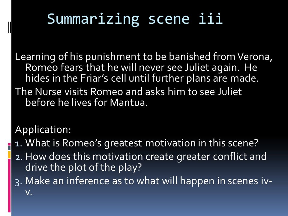 Summarizing scene iii