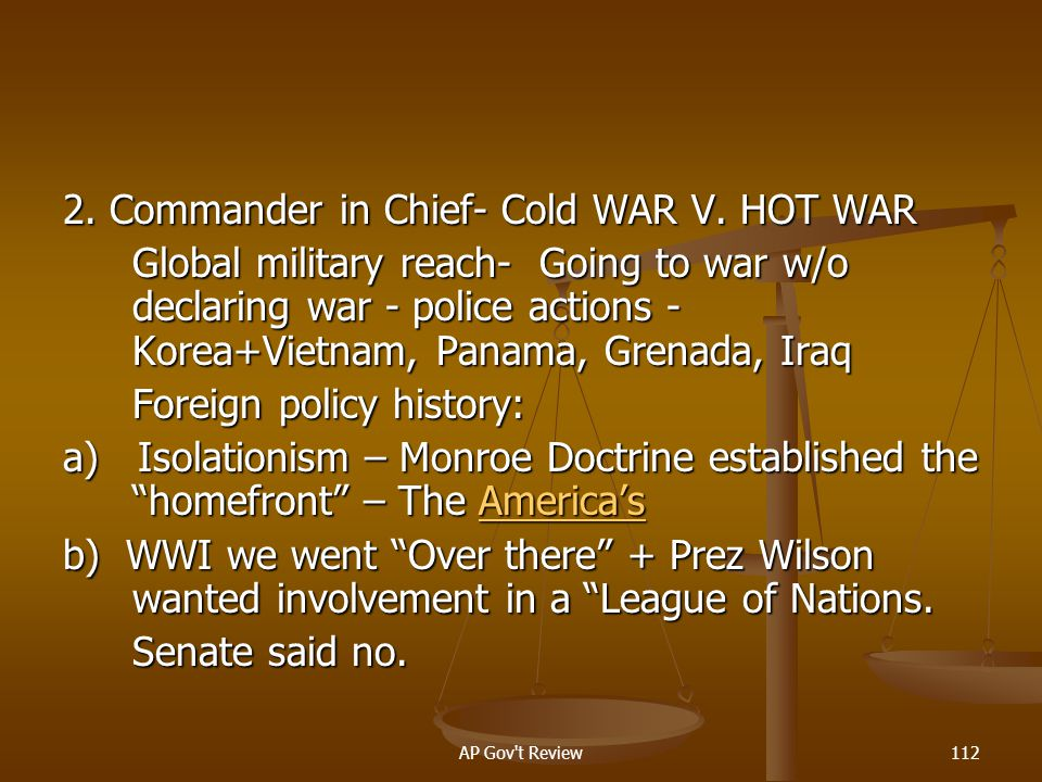 2. Commander in Chief- Cold WAR V. HOT WAR