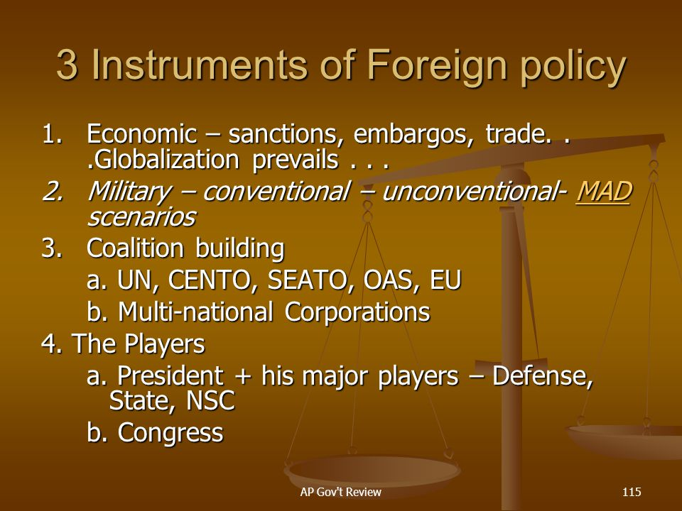 3 Instruments of Foreign policy