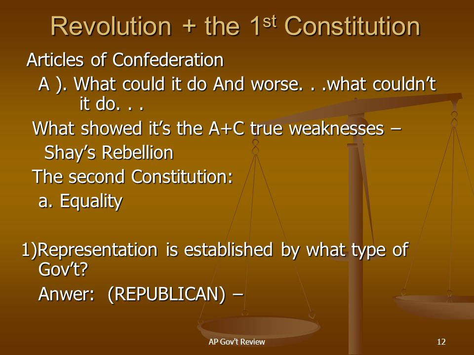 Revolution + the 1st Constitution