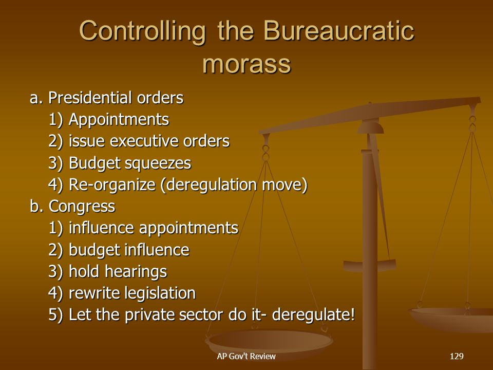 Controlling the Bureaucratic morass
