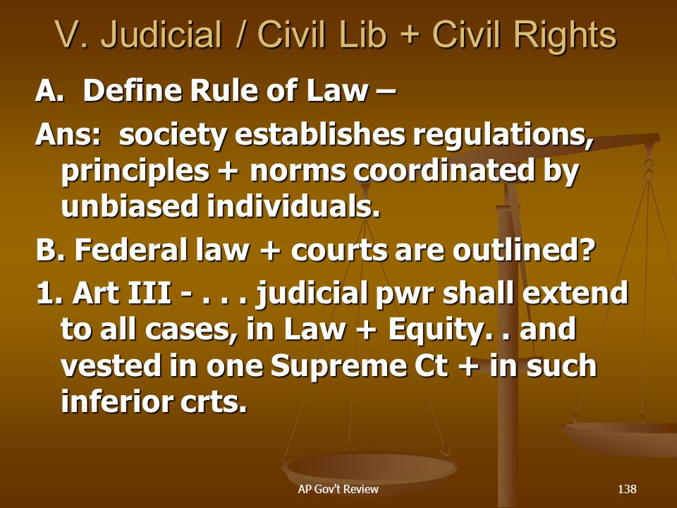V. Judicial / Civil Lib + Civil Rights