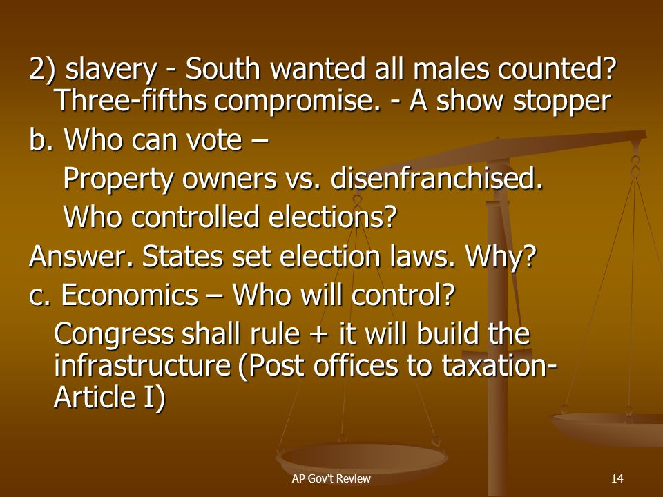 Property owners vs. disenfranchised. Who controlled elections