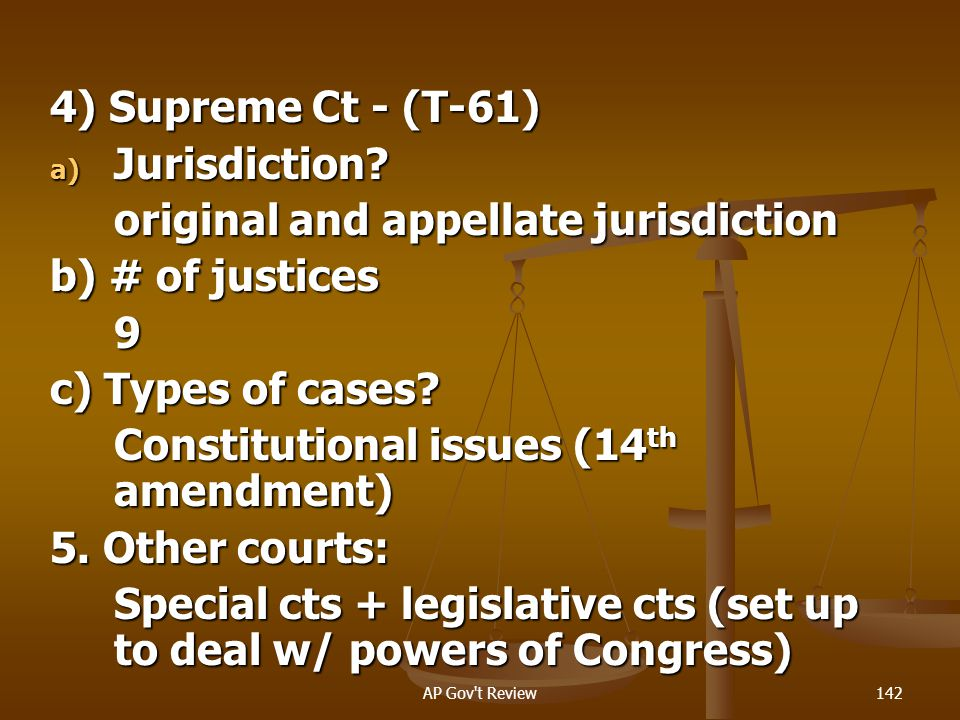 original and appellate jurisdiction b) # of justices 9