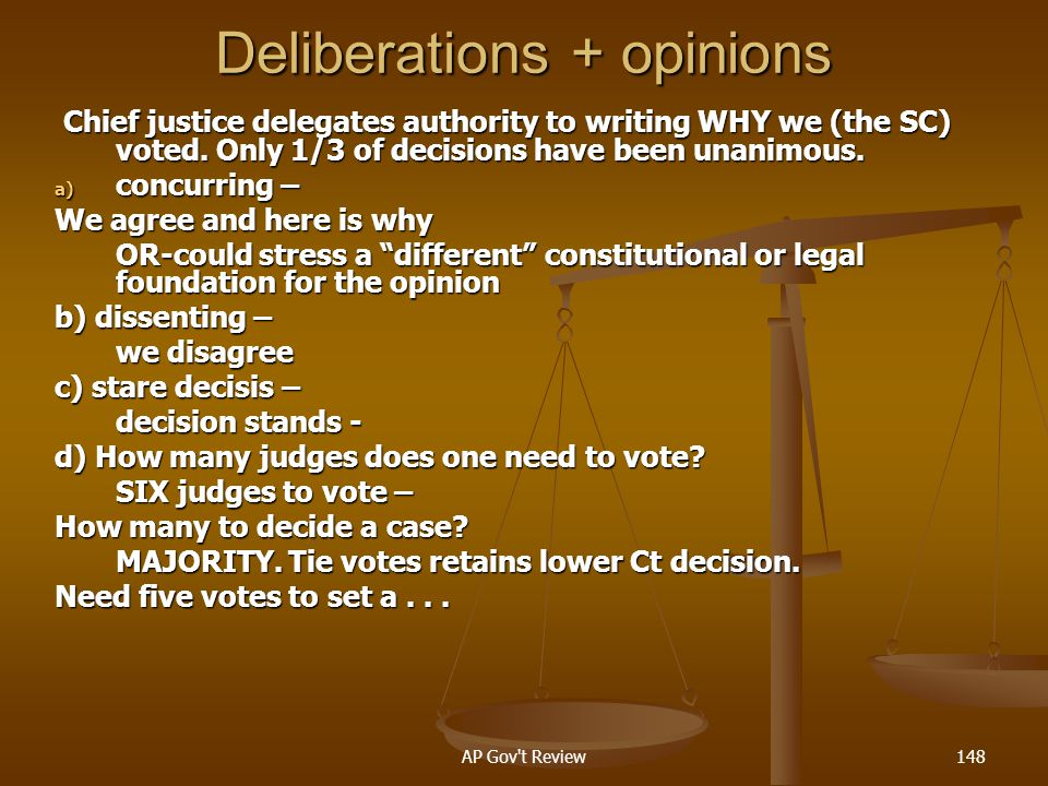 Deliberations + opinions