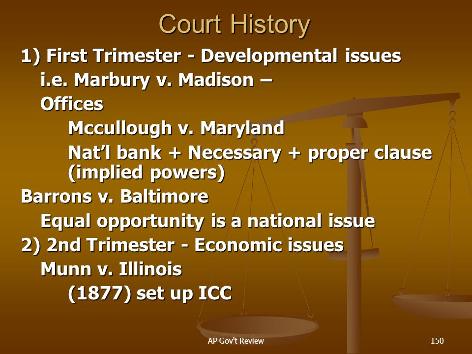 Court History 1) First Trimester - Developmental issues