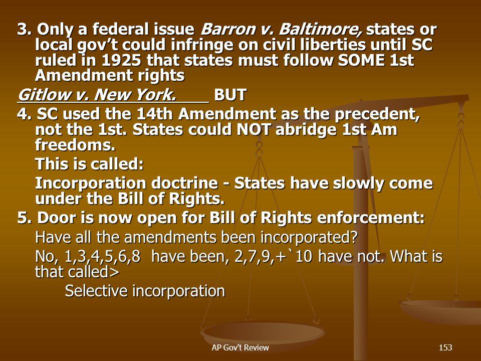 5. Door is now open for Bill of Rights enforcement: