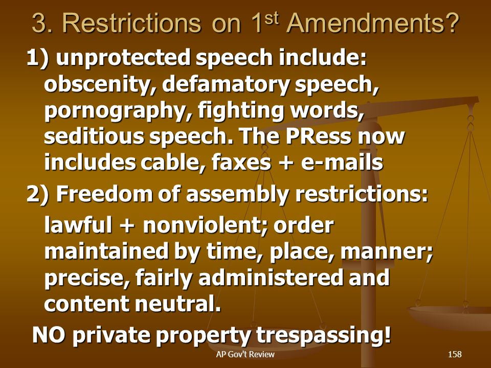 3. Restrictions on 1st Amendments