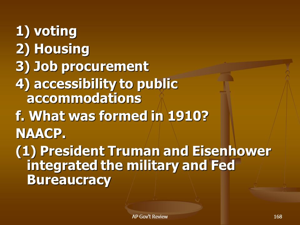 4) accessibility to public accommodations f. What was formed in 1910