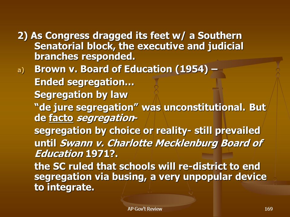 Brown v. Board of Education (1954) – Ended segregation…