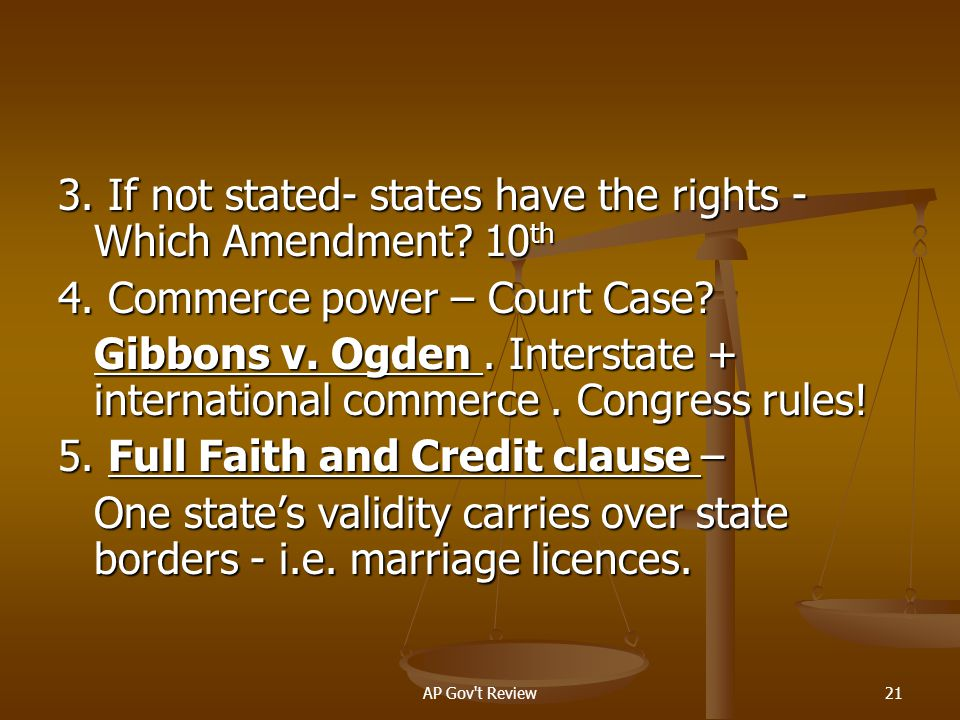 3. If not stated- states have the rights - Which Amendment 10th
