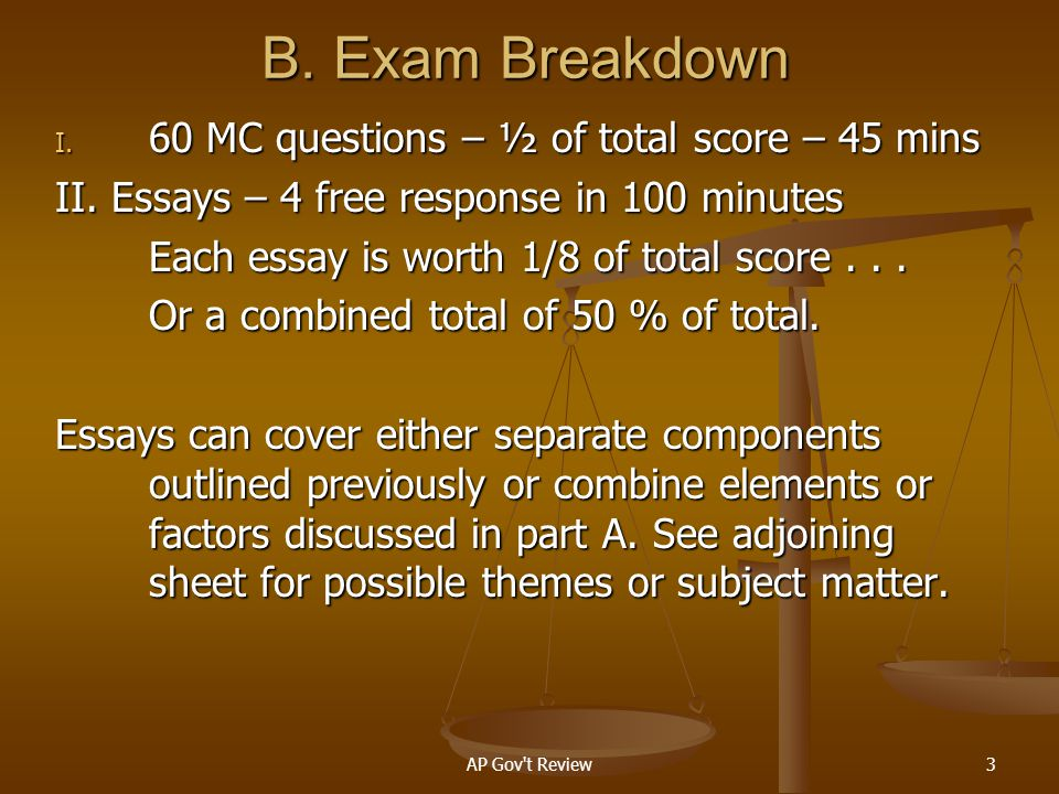 B. Exam Breakdown 60 MC questions – ½ of total score – 45 mins