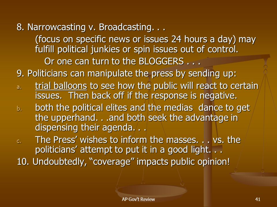 8. Narrowcasting v. Broadcasting. . .