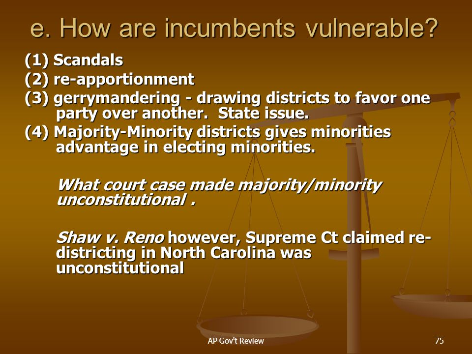 e. How are incumbents vulnerable
