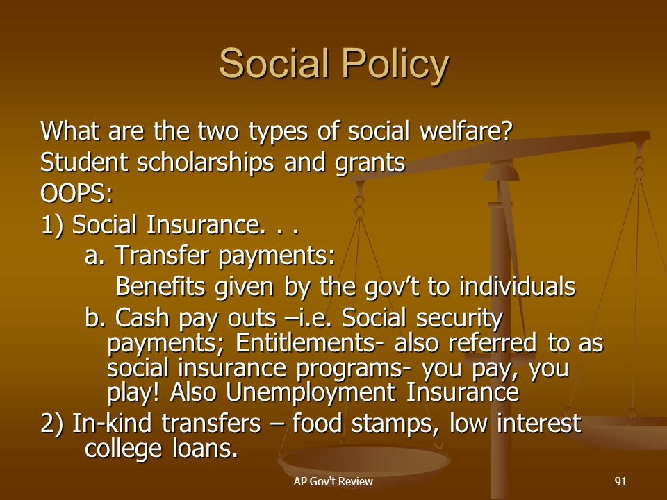 Social Policy What are the two types of social welfare