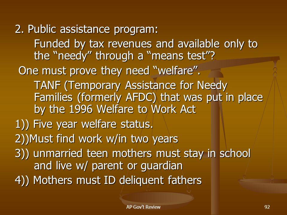 2. Public assistance program:
