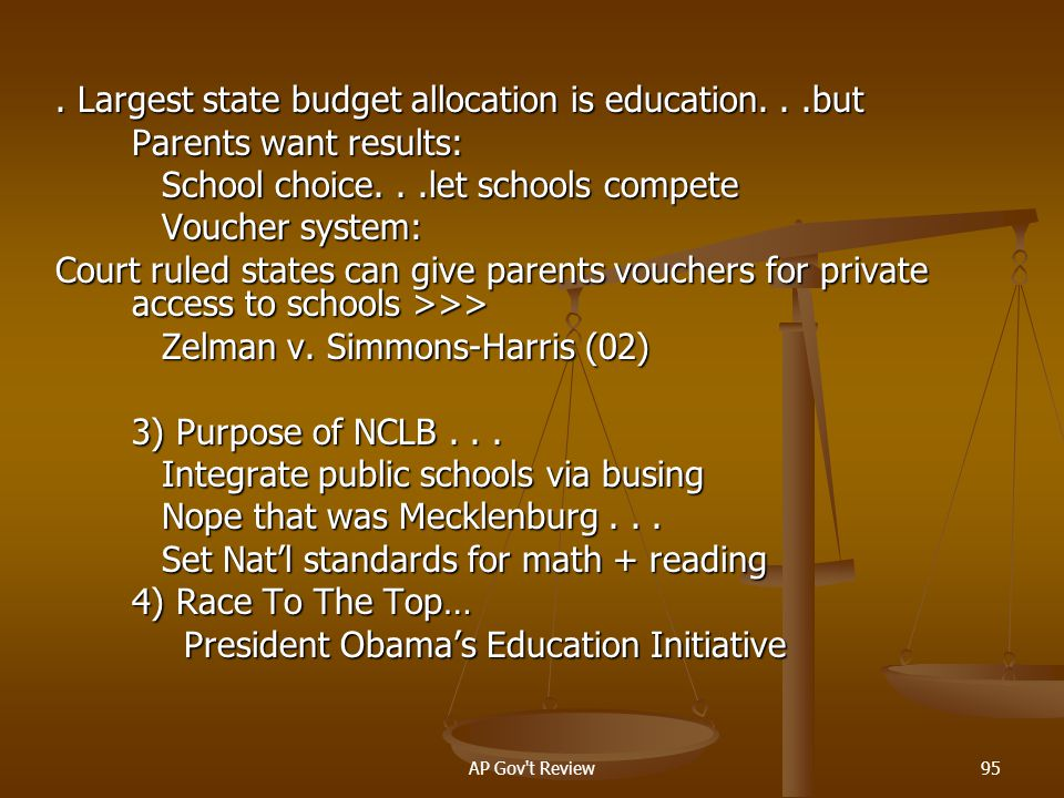 . Largest state budget allocation is education. . .but