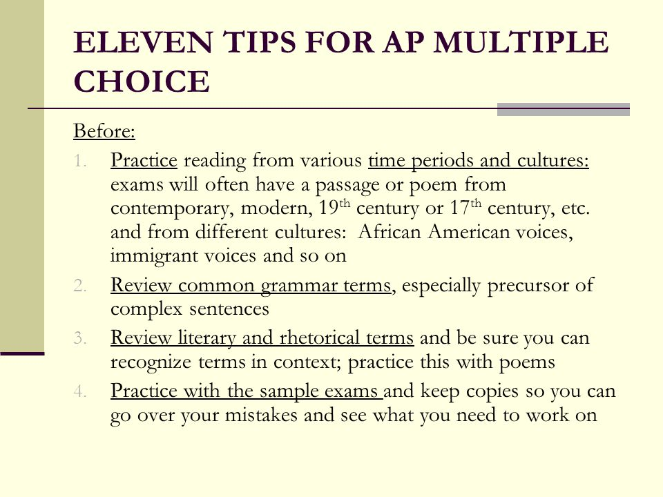 ELEVEN TIPS FOR AP MULTIPLE CHOICE