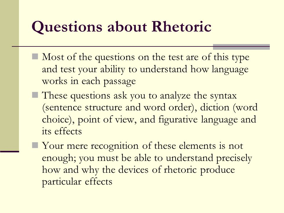 2 questions about rhetoric