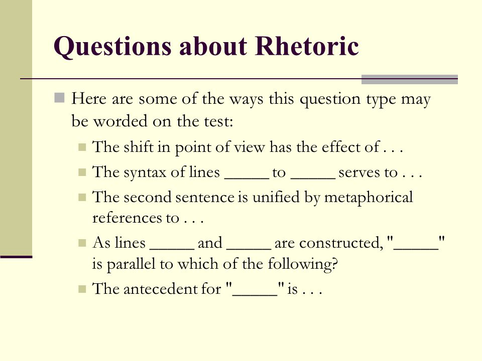 Questions about Rhetoric