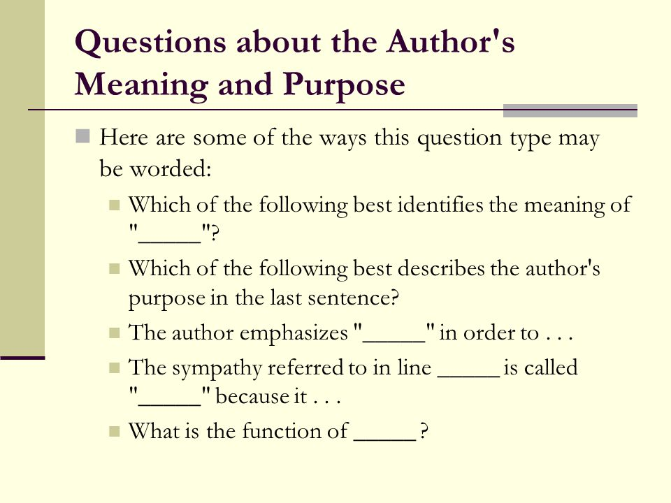 Questions about the Author s Meaning and Purpose