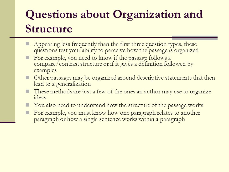 Questions about Organization and Structure