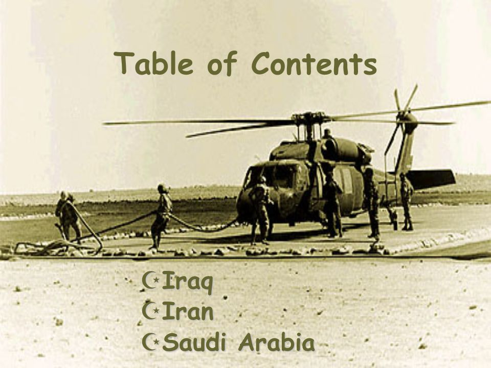 Table of Contents Iraq Iran Saudi Arabia