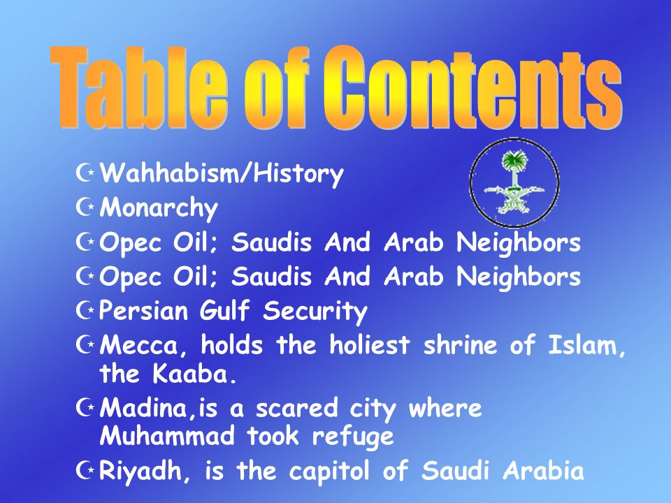 Table of Contents Wahhabism/History Monarchy
