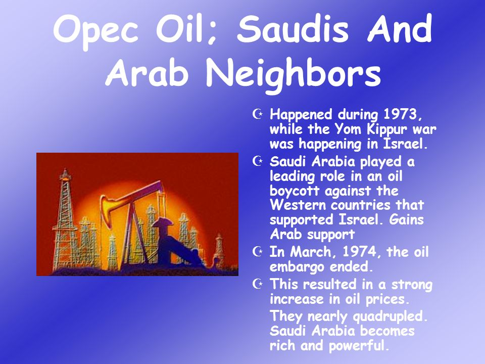 Opec Oil; Saudis And Arab Neighbors
