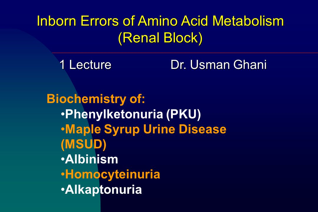 Inborn Errors of Amino Acid Metabolism