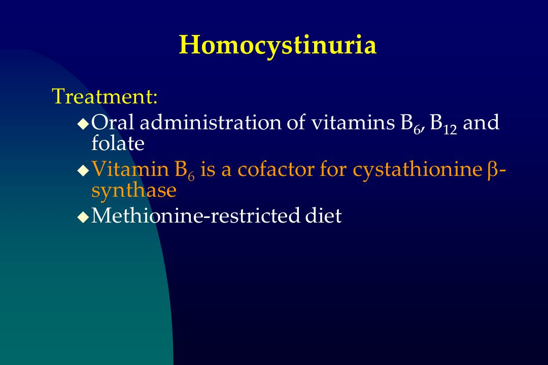 Homocystinuria Treatment: