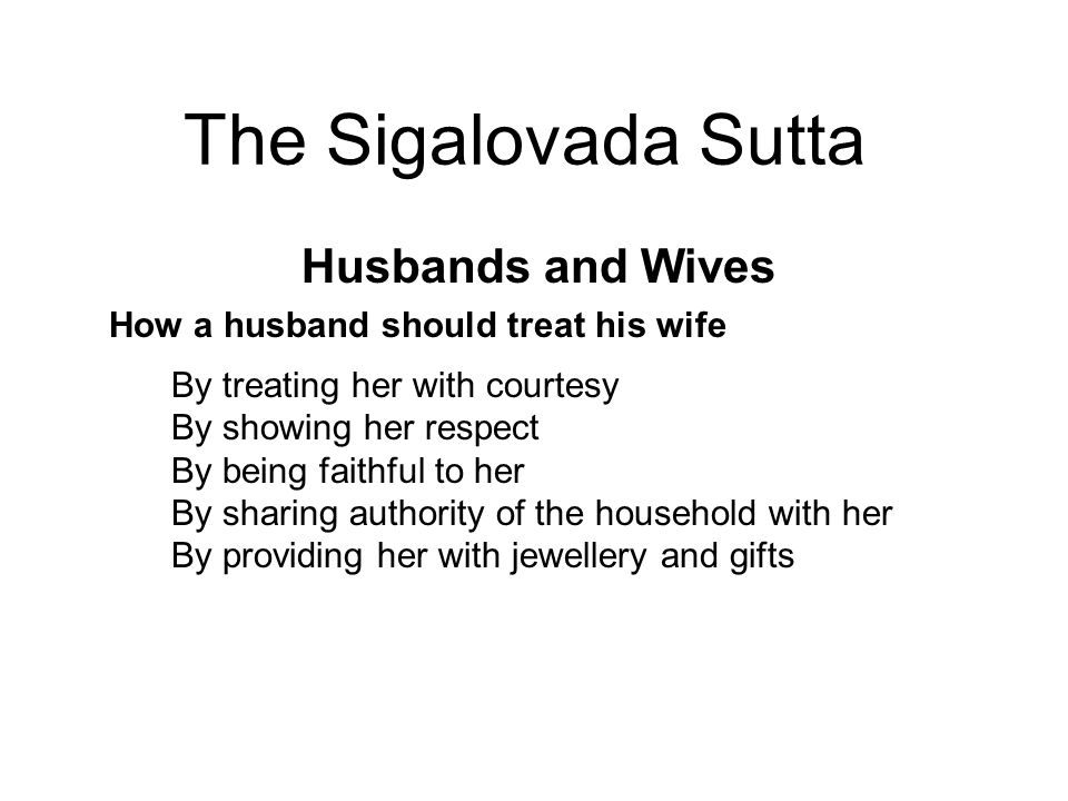 The Sigalovada Sutta Husbands and Wives