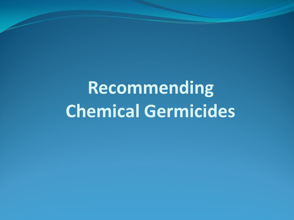 Recommending Chemical Germicides