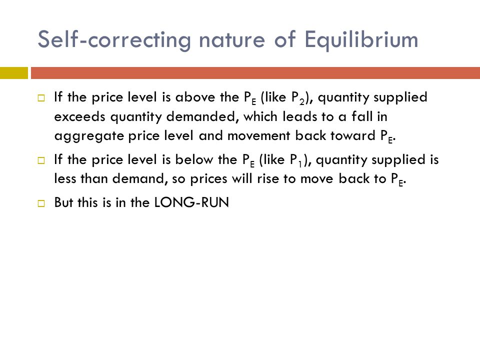 Self-correcting nature of Equilibrium
