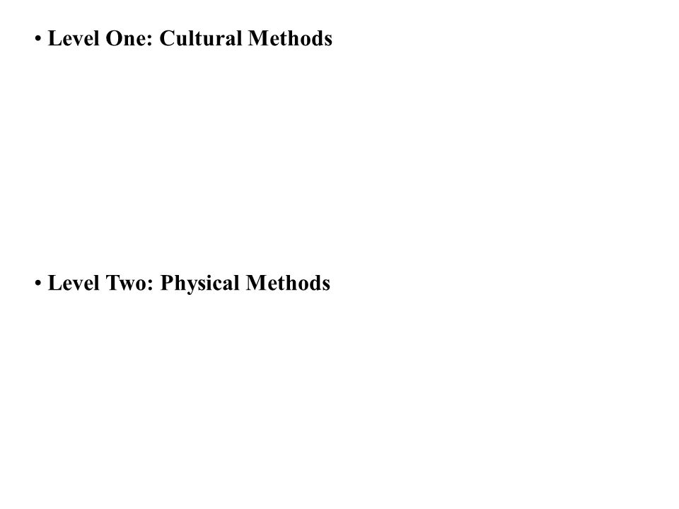Level One: Cultural Methods