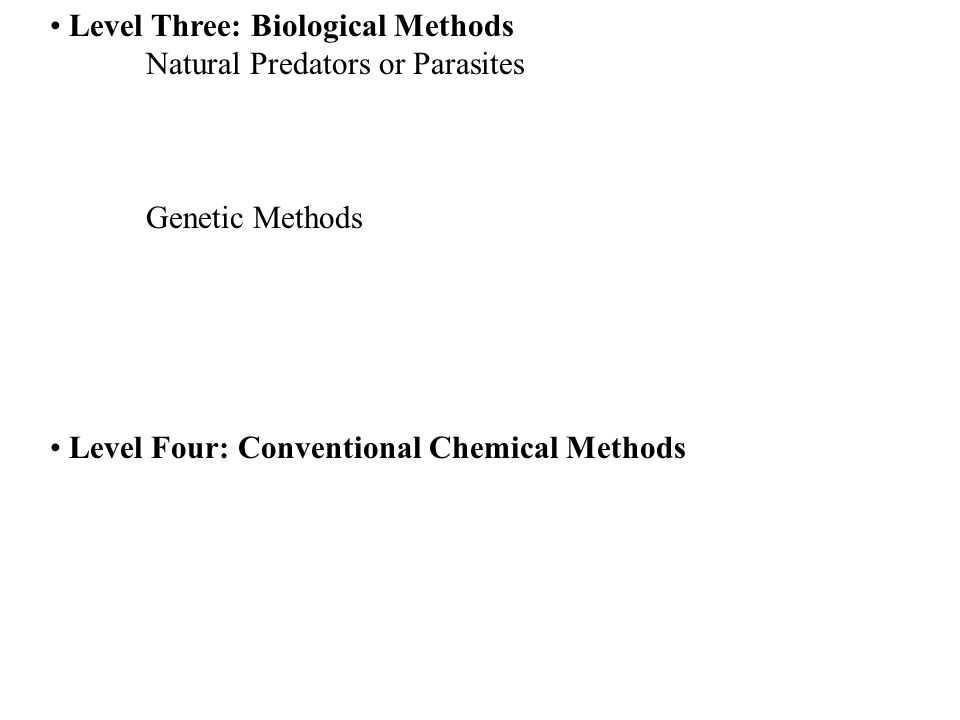 Level Three: Biological Methods