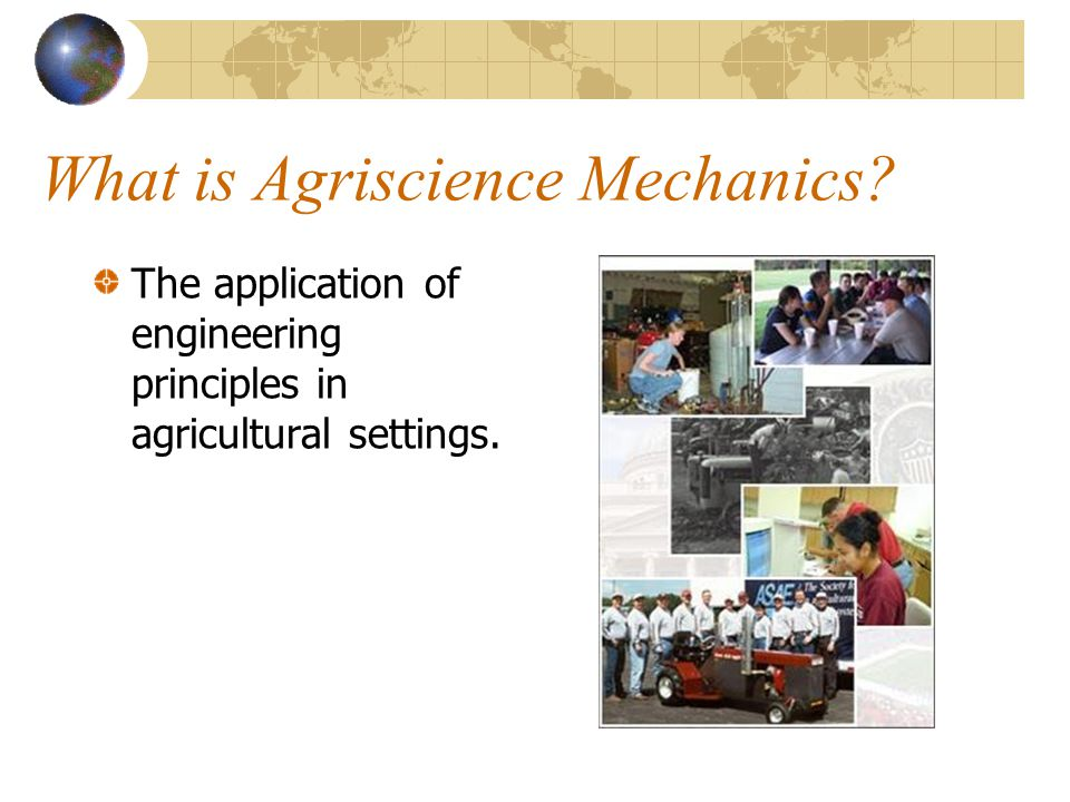 What is Agriscience Mechanics