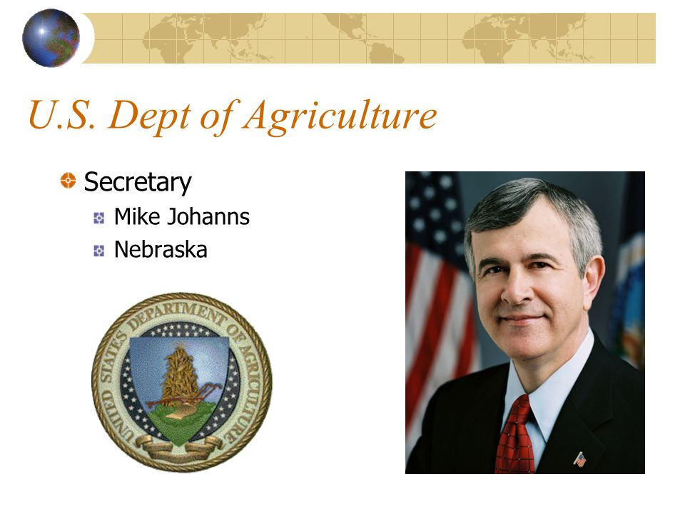 U.S. Dept of Agriculture Secretary Mike Johanns Nebraska