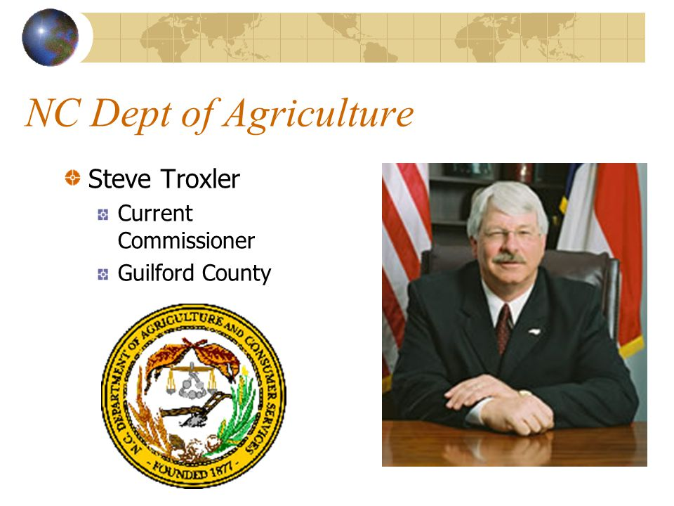 NC Dept of Agriculture Steve Troxler Current Commissioner
