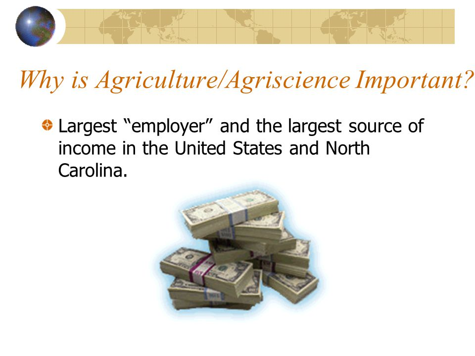 Why is Agriculture/Agriscience Important