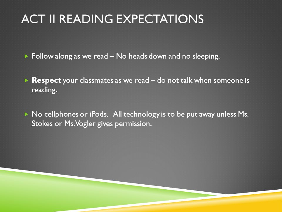 ACT II Reading expectations