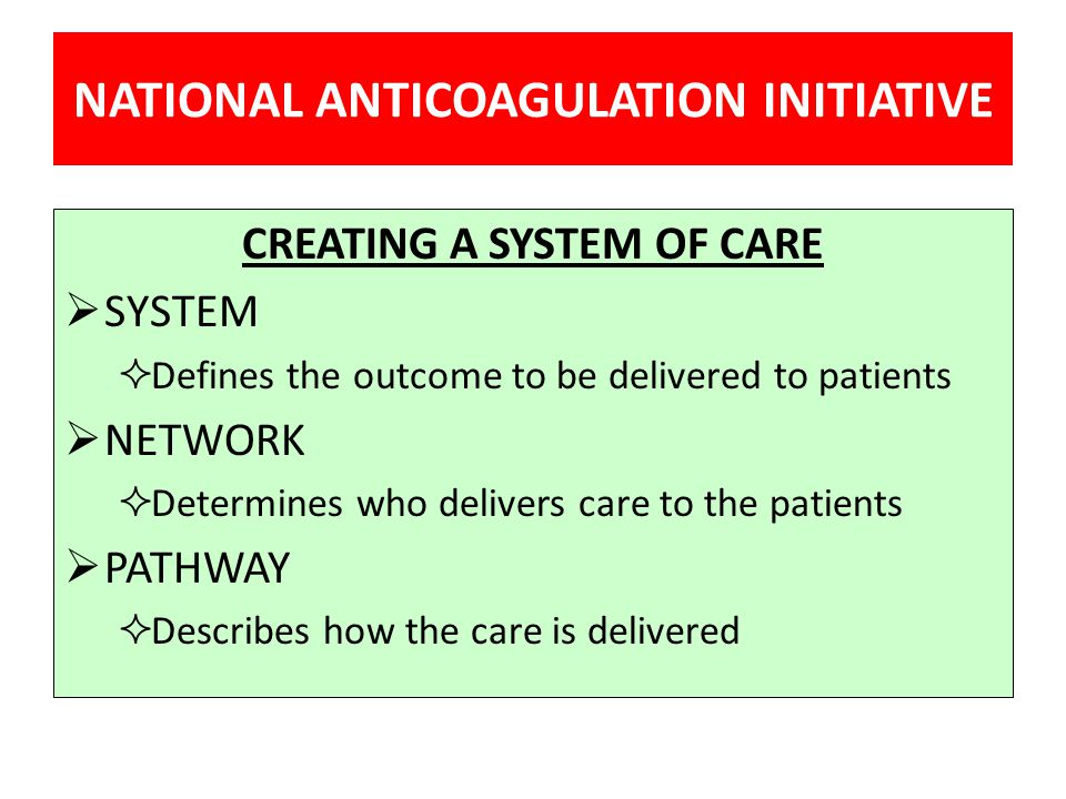 NATIONAL ANTICOAGULATION INITIATIVE