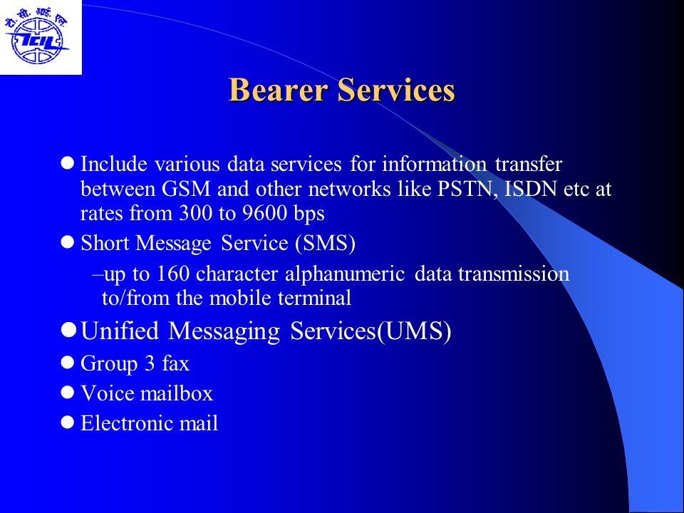 Bearer Services Unified Messaging Services(UMS)