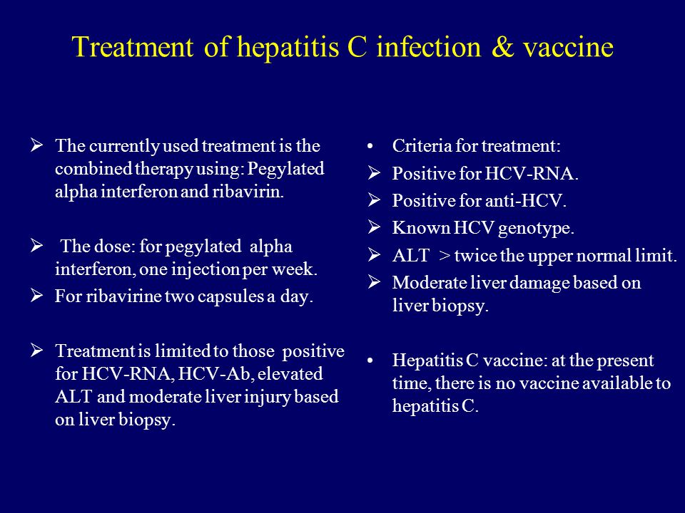 Treatment of hepatitis C infection & vaccine